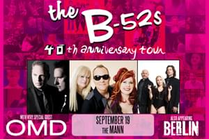 100.7 LEV Welcomes The B-52's at the Mann on September 19th