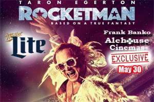 100.7 LEV Exclusive Premiere of ROCKETMAN