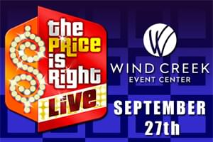 The Price is Right Live! at Wind Creek Event Center