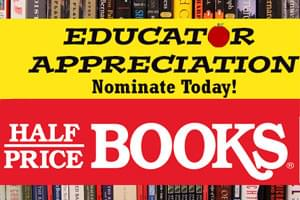 Half Price Books – Educator Appreciation