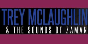 Trey McLaughlin  &the Sounds of Zamar