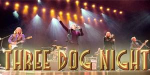 Three Dog Night at PAC