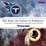 Titans vs Redskins: Gameday Info