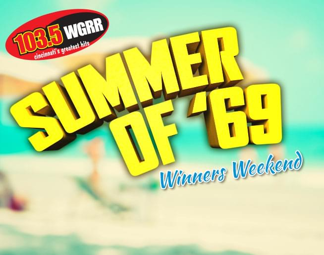 Summer of '69 Winners Weekend