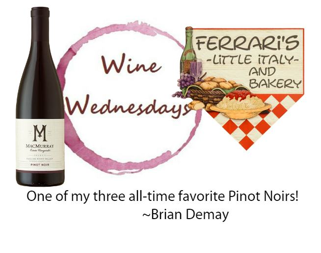 Brian's Wine Wednesday: MacMurray Estate Pinot Noir
