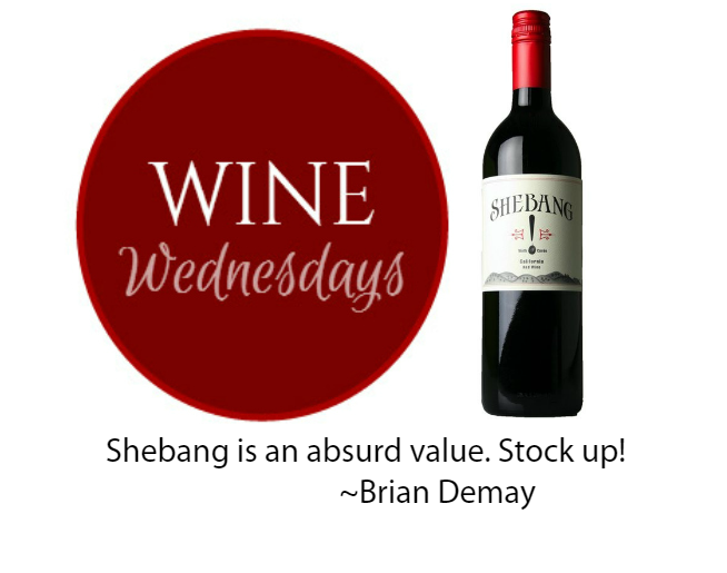 Brian Demay's Wine Wednesday: Shebang Tenth Cuvee