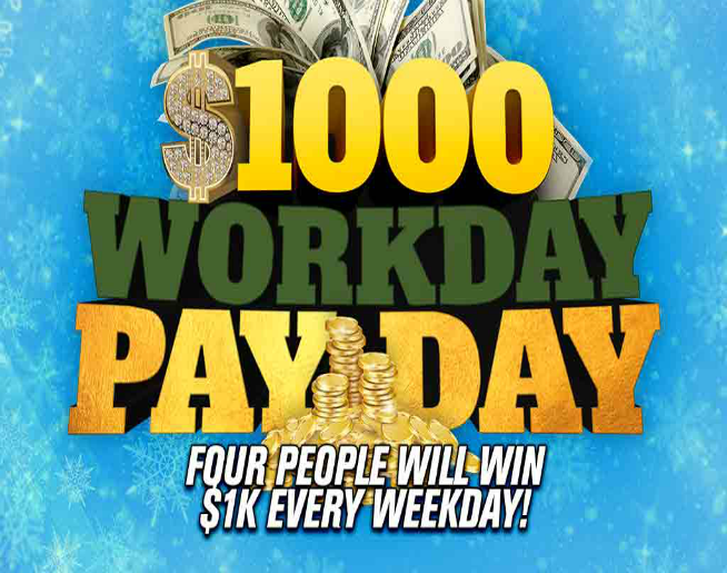 $1000 Workday Payday