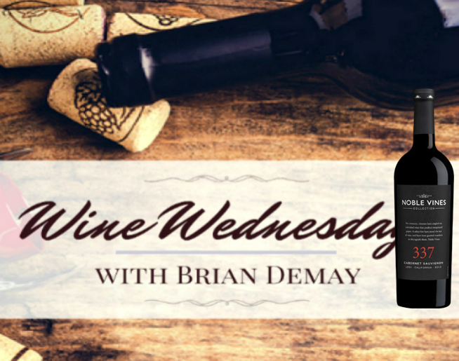 Brian Demay's Wine Wednesday: Noble Vines 337 Cabernet
