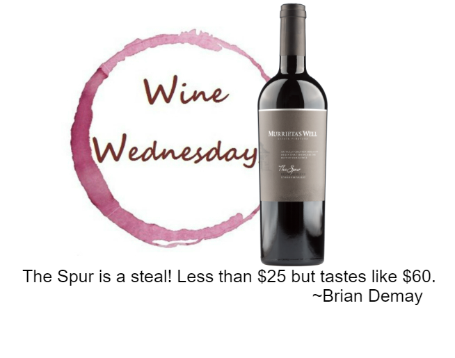 Brian Demay's Wine Wednesday: Murrieta's Well The Spur