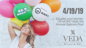Pop Balloons At VEDA And Win Big For RMFI!