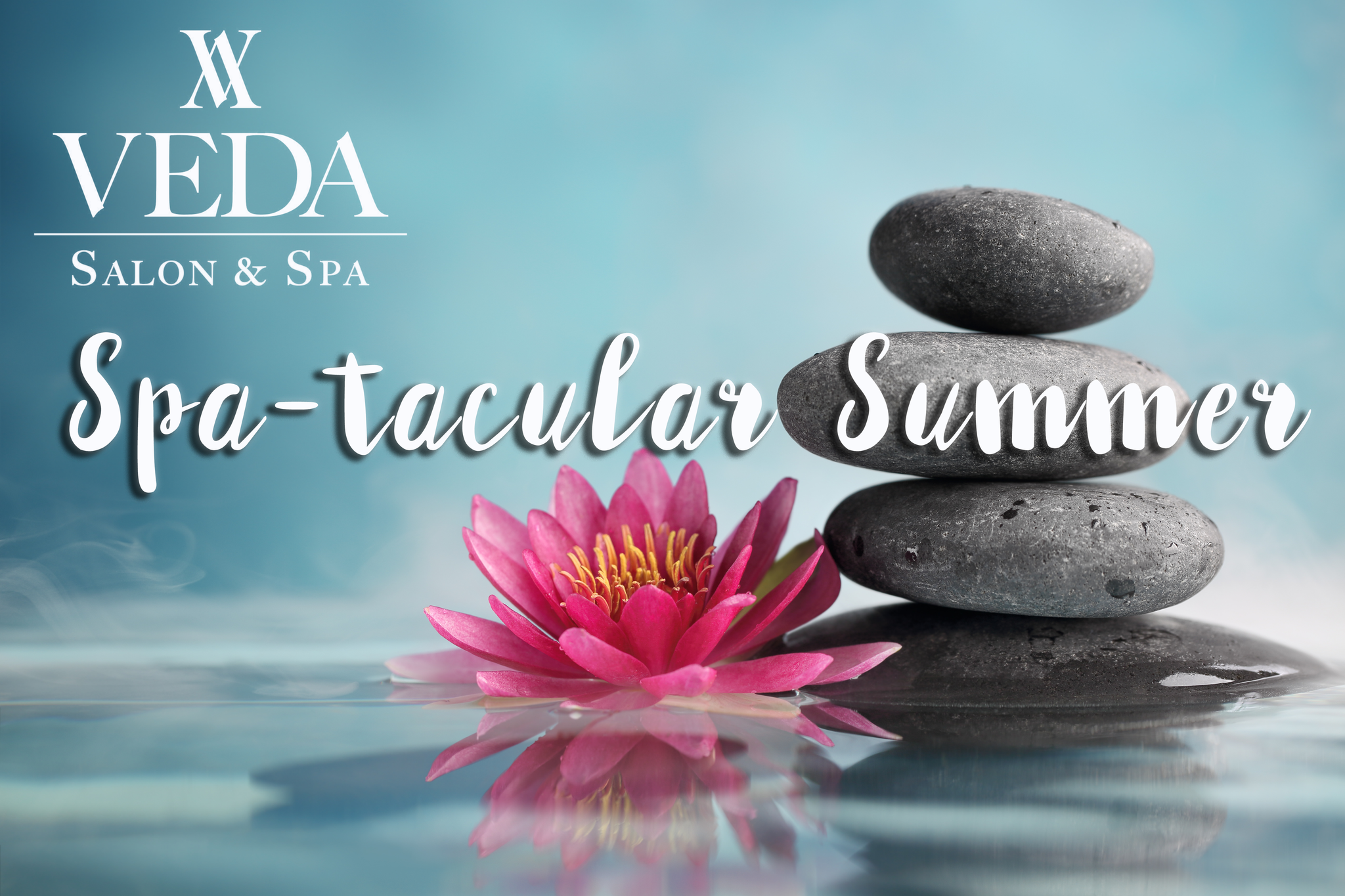 "Register To WIN! Magic FM and Veda Salon ""Spa-Tacular"" Summer!"