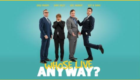 Whose Live Anyway | Pikes Peak Center | Nov 8