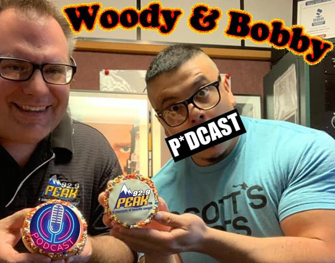 Woody & Bobby's Podcast!