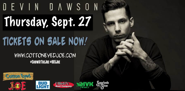September 27 – Devin Dawson at Cotton Eyed Joe
