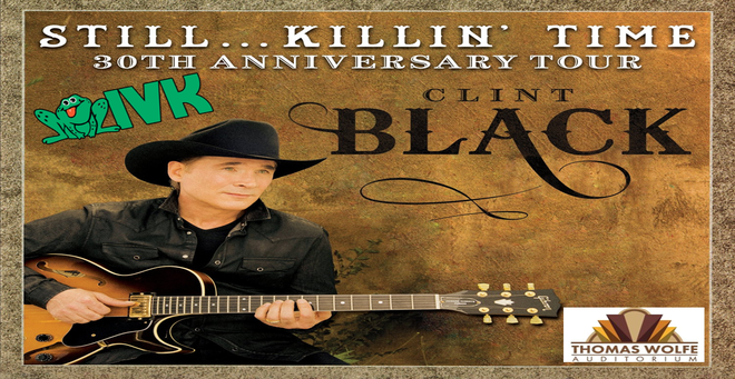 Clint Black: Still Killin' Time 30th Anniversary Tour!