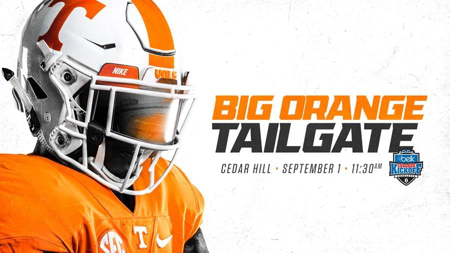 UT Announces Big Orange Tailgate for Pregame at Belk College Kickoff
