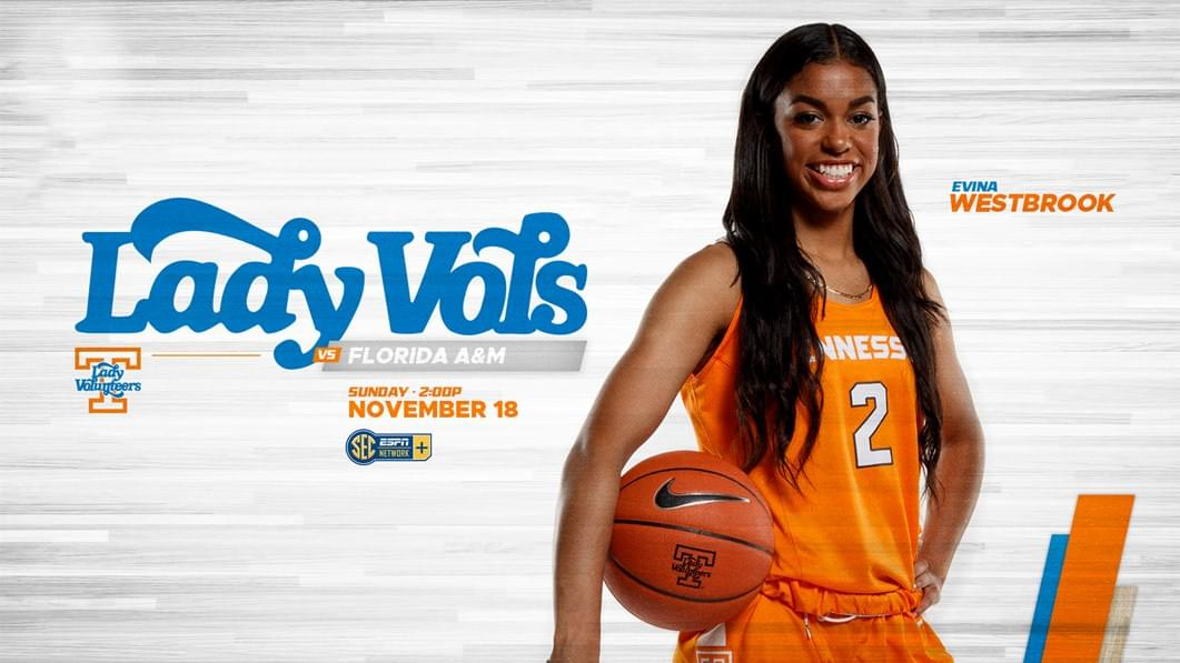 Hoops Preview: N0. 12/12 Lady Vols vs. Florida A&M