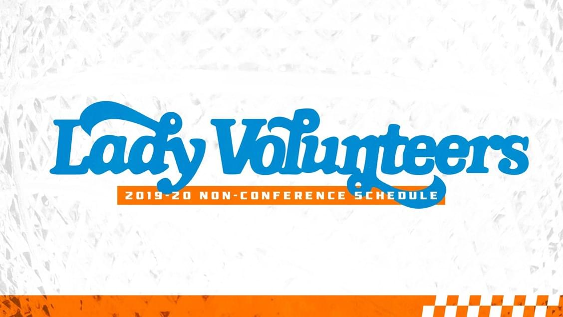 Lady Vols' 2019-20 Non-Conference Basketball Schedule Set