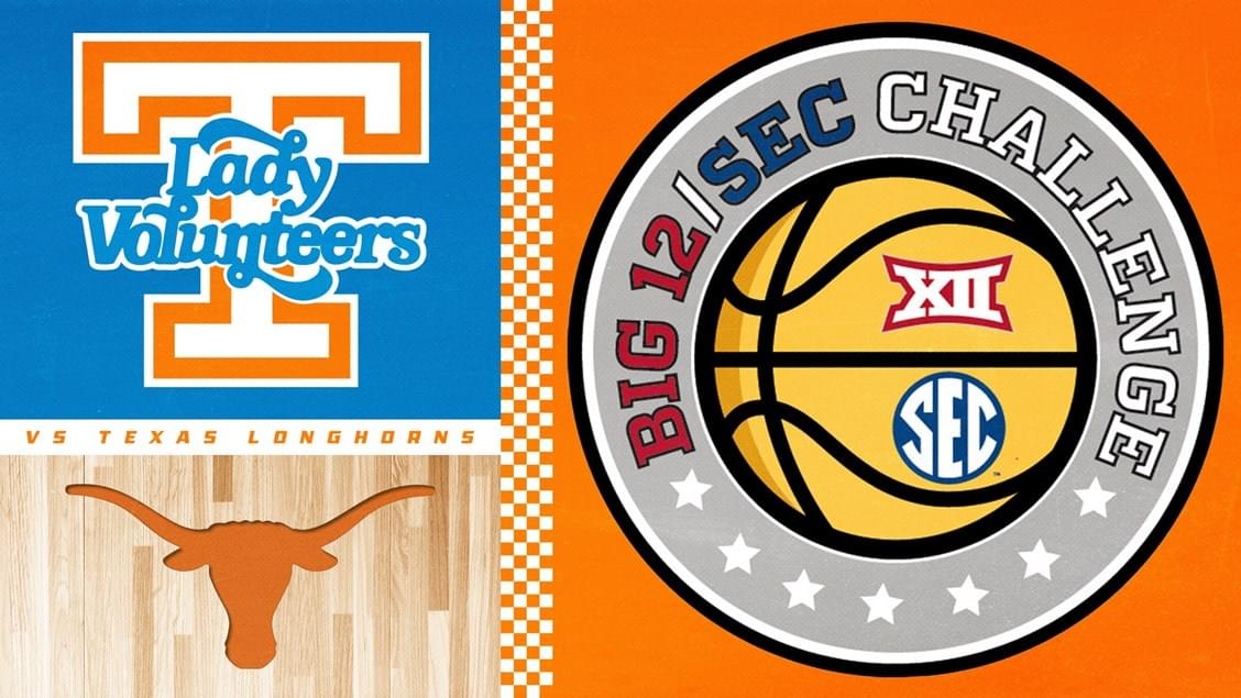 Lady Vols Hosting Horns in Big 12/SEC Challenge