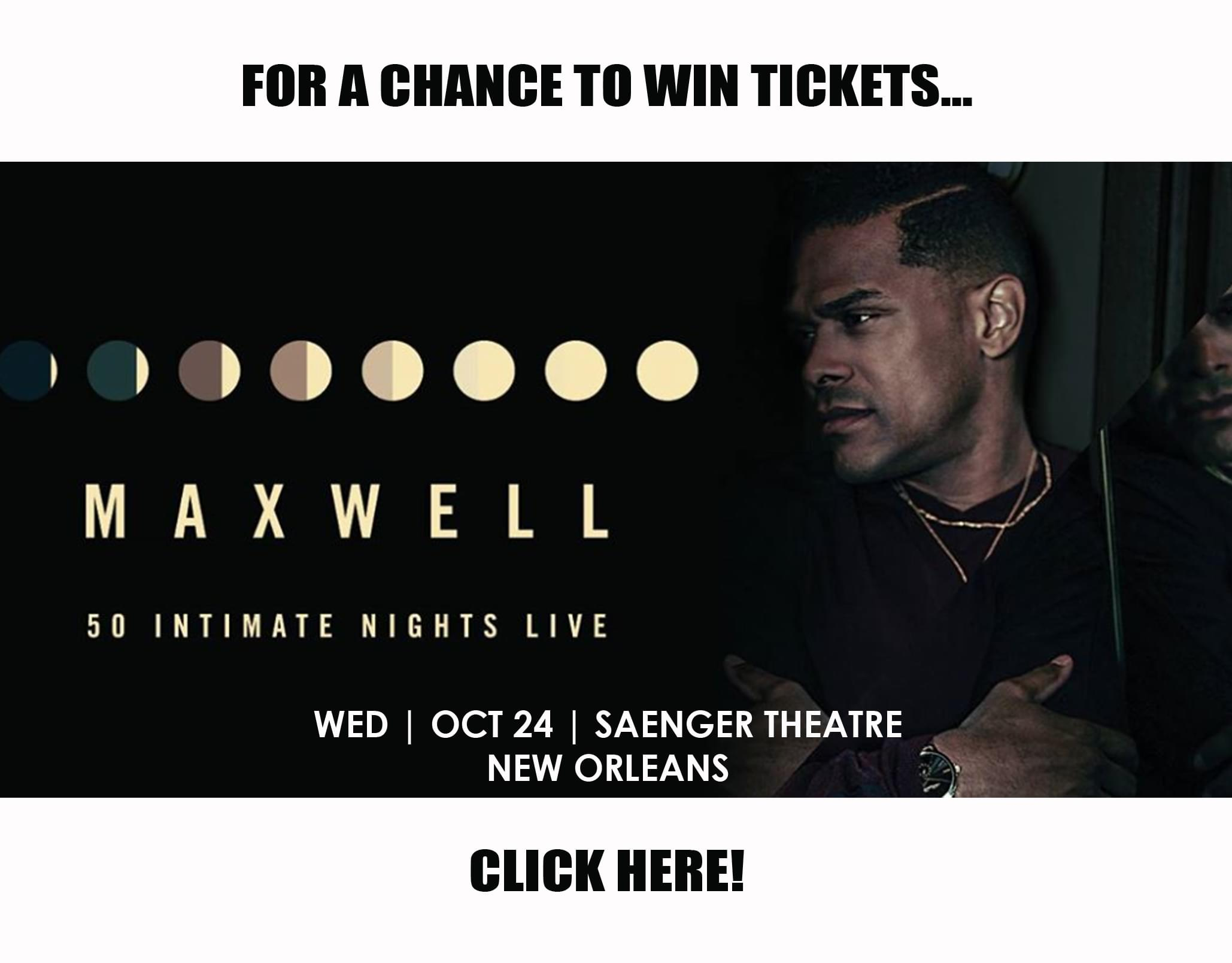 Win Maxwell Tickets Here!