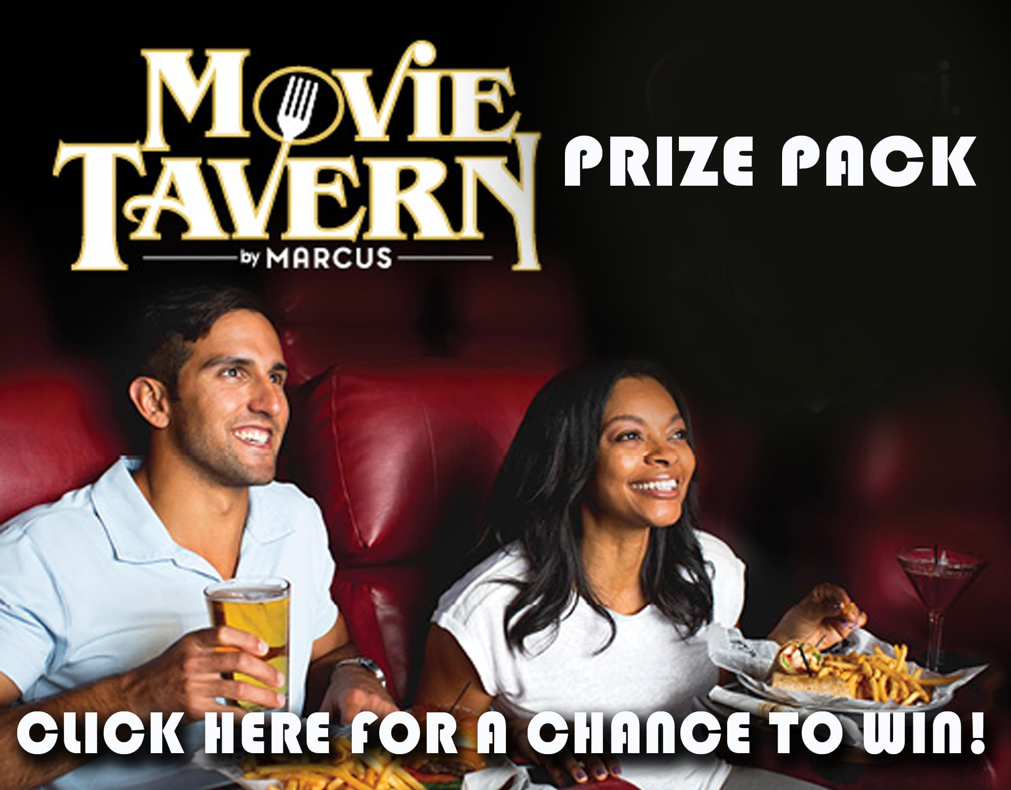 Win a Movie Tavern Prize Pack