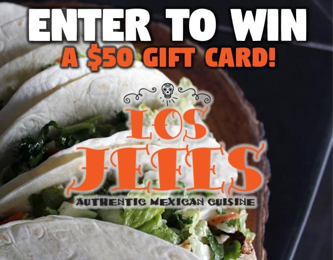 Enter to Win a LOS JEFES Gift Card