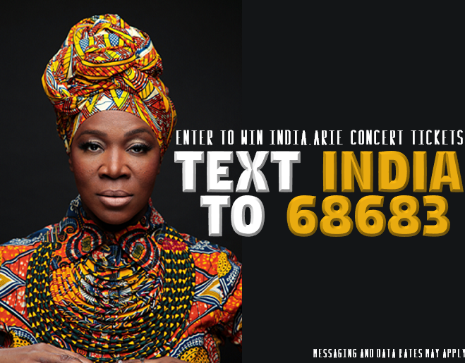 Text to Win INDIA.ARIE Tickets!