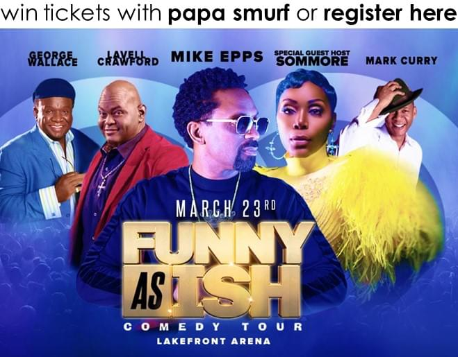 Win Funny as Ish Tickets!
