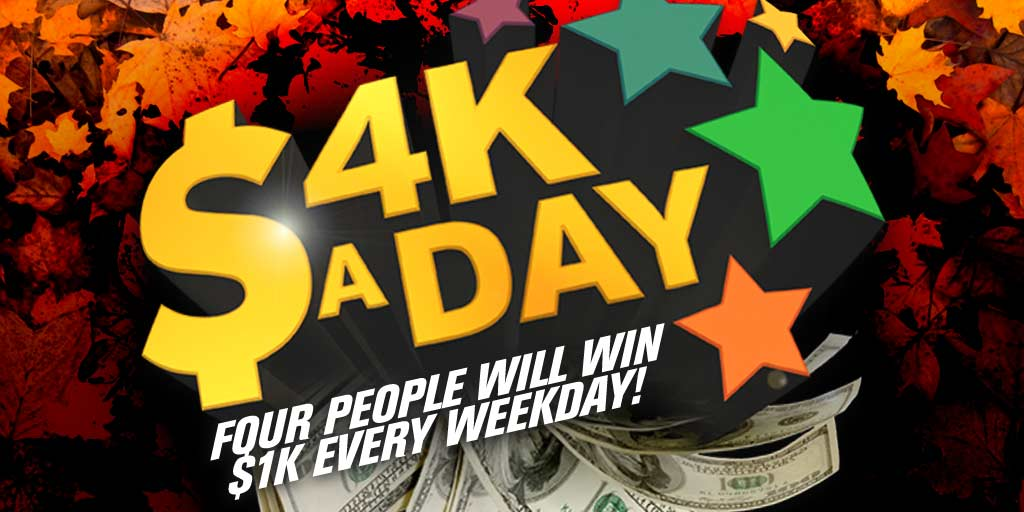 CONTEST: $4K A Day