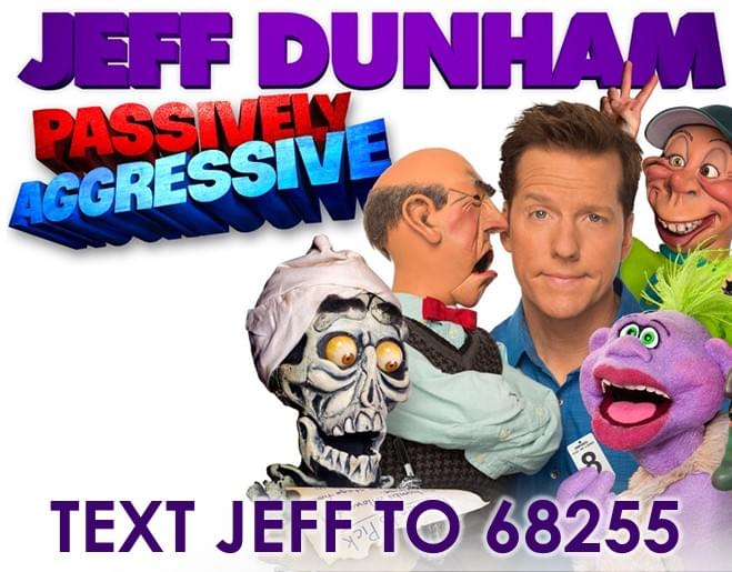 Win Tickets to see Jeff Dunham Live!