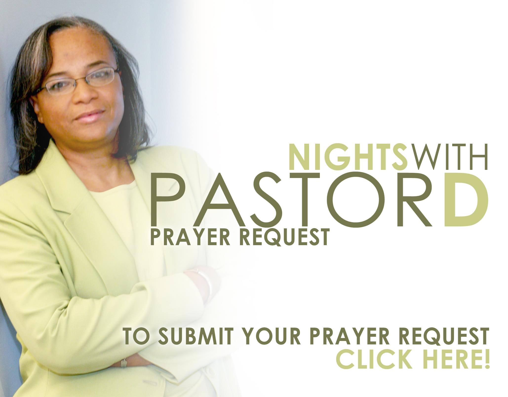 Nights with Pastor D Prayer Request