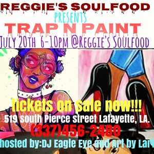 Trap and Paint at Reggie's Soulfood