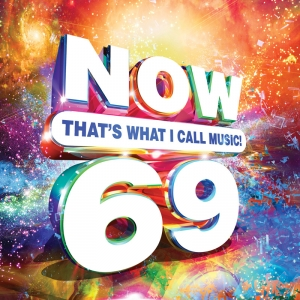"""Enter to win a copy of """"NOW THAT'S WHAT I CALL MUSIC! – VOLUME 69"""""""