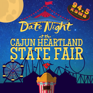 Win a Date Night for 2 at the Cajun Heartland State Fair!