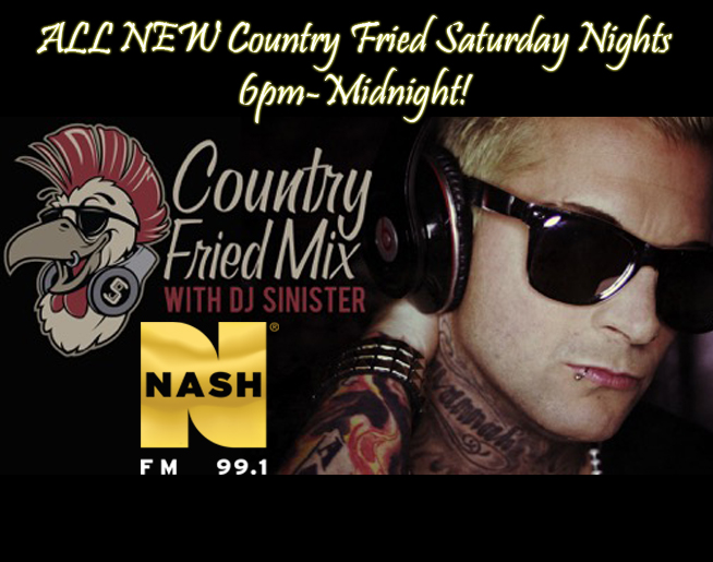Check Out Our ALL NEW Country Fried Saturday Nights with DJ Sinister!
