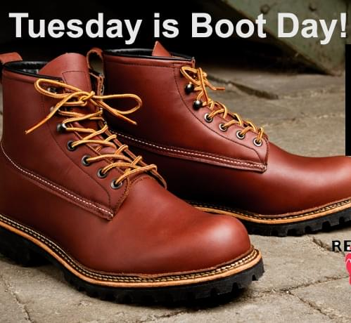 Tuesday is Boot Day!