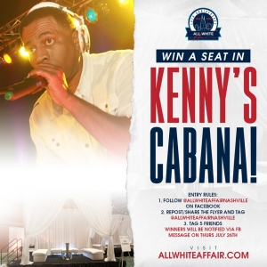 Win A Seat in Kenny's Cabana at the 10th Annual All White Affair