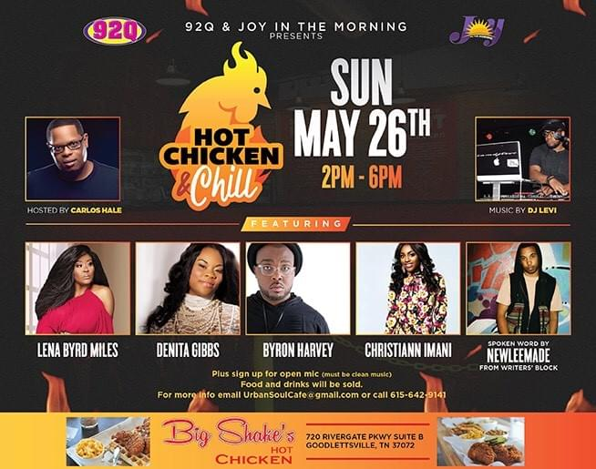 92Q & Joy In The Morning Presents  Hot Chicken & Chill