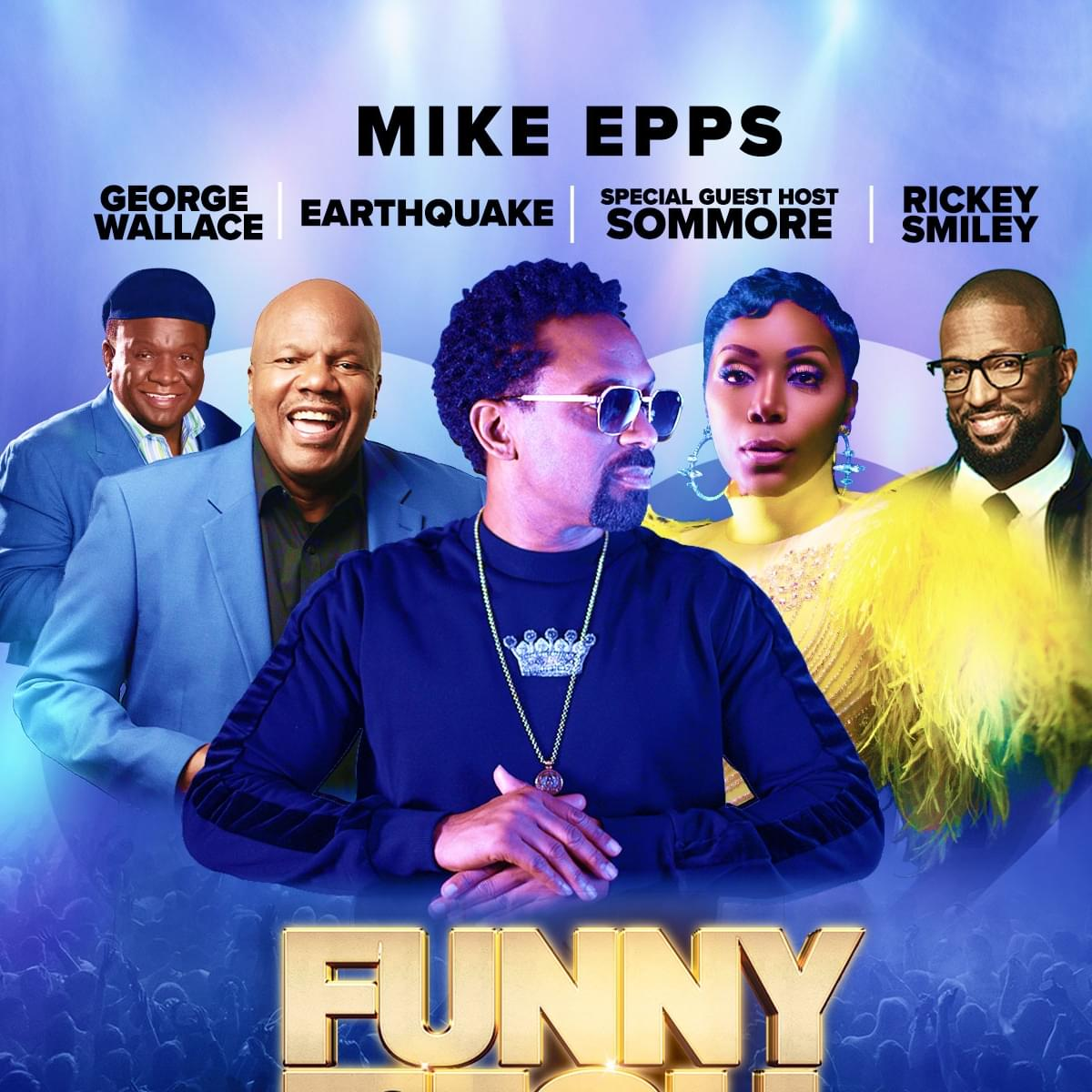 Mike Epps – Funny As Ish Comedy Tour