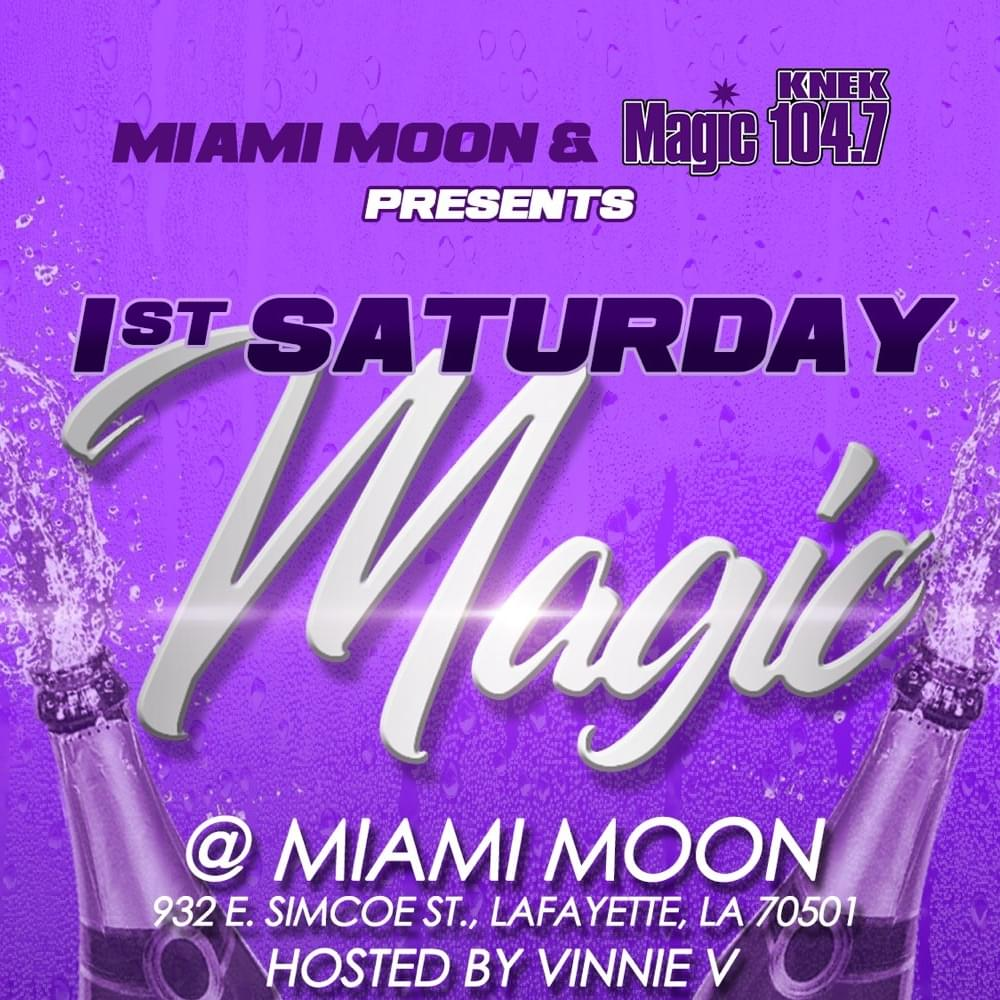 1st Saturday Magic At Miami Moon!