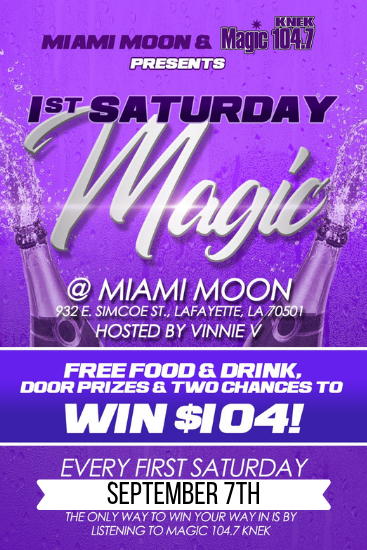 1st Saturday Magic At Miami Moon! Enter To Win Tickets | KNEK-AF