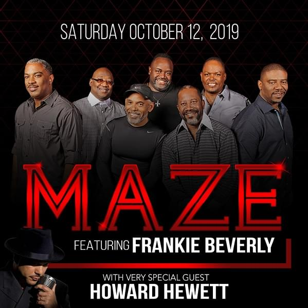 Maze Featuring Frankie Beverly!
