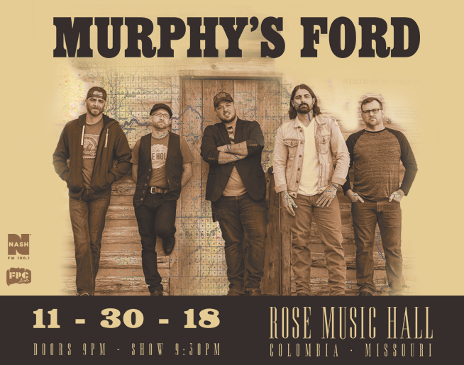 NASH FM 100.1 Presents Murphy's Ford