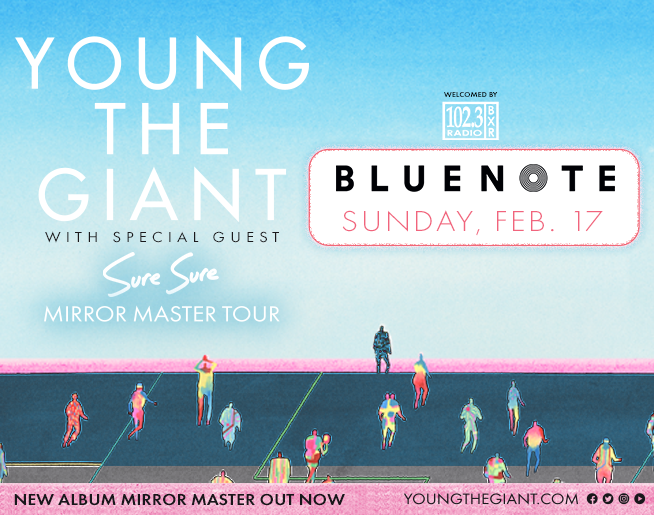 BXR Welcomes Young the Giant