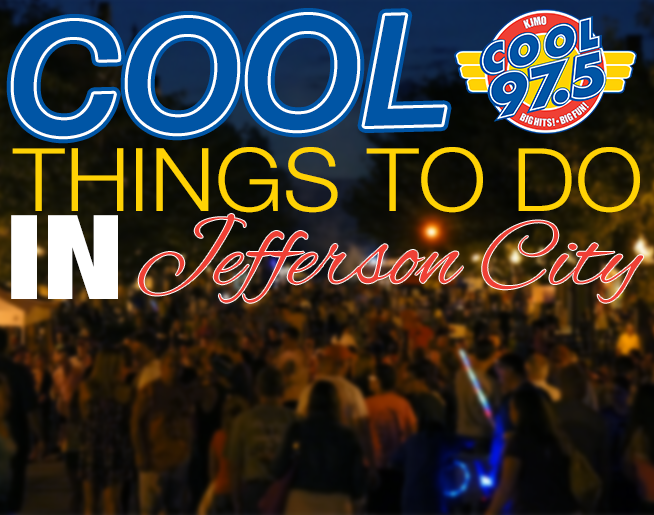 Cool Things to do in Jefferson City!
