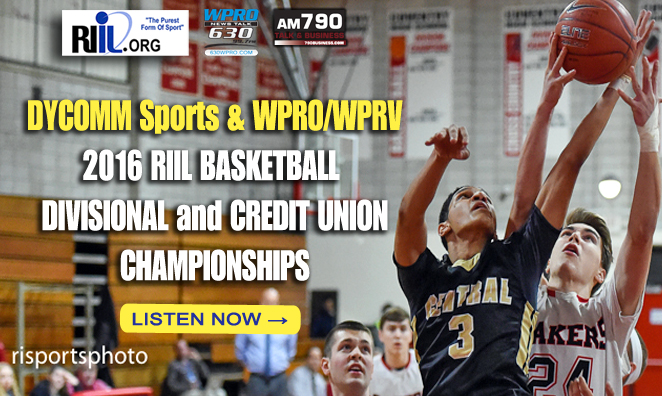 LISTEN LIVE: The 2016 RIIL Basketball Divisional & Credit Union Championships
