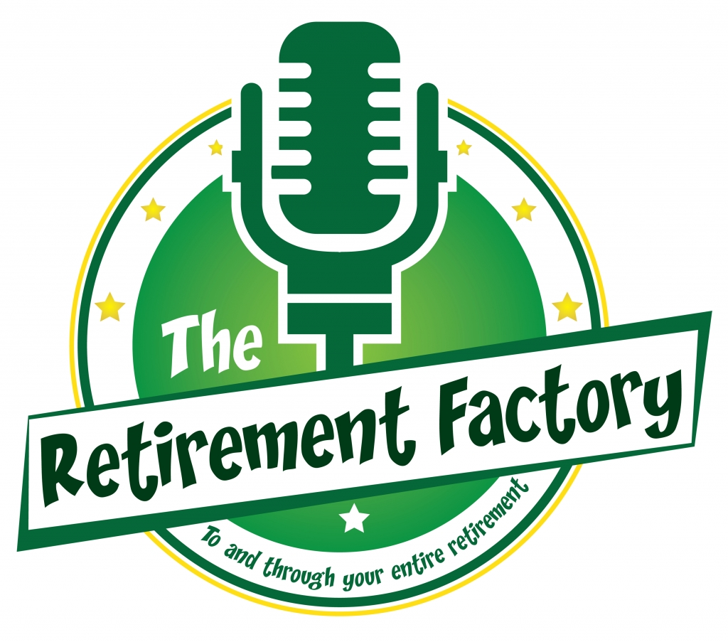 Retirement Factory Saturday & Sunday, 9-10am