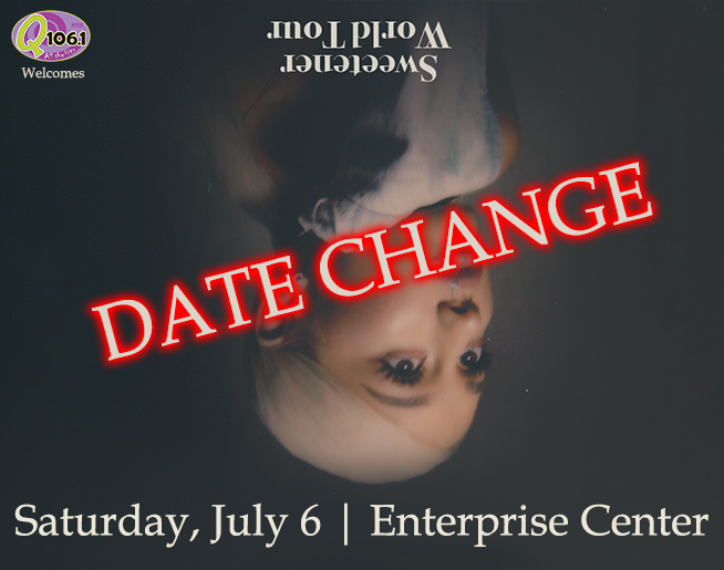 DATE CHANGE: Ariana Grande at Enterprise Center