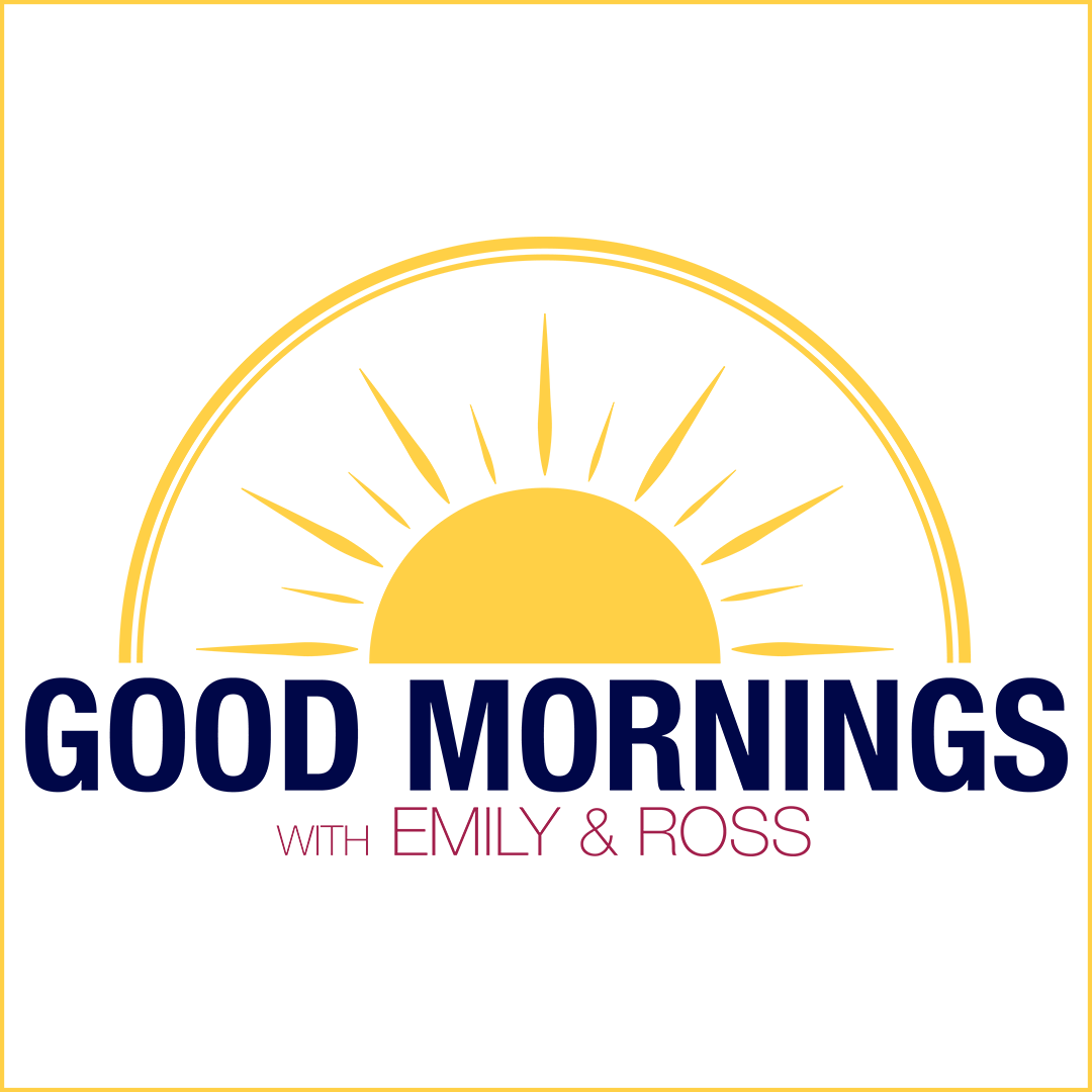 Good Mornings with Emily and Ross