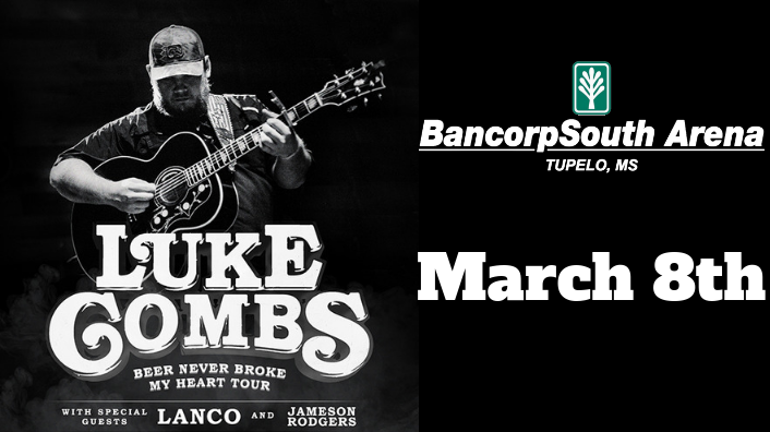 Luke Combs-March 8th at the Bancorpsouth Arena